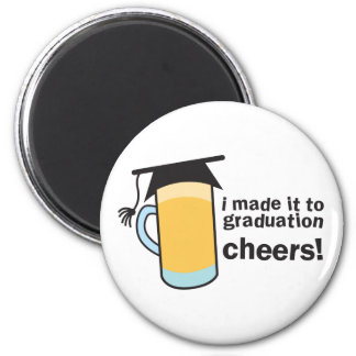 I made it to Graduation CHEERS! Magnet