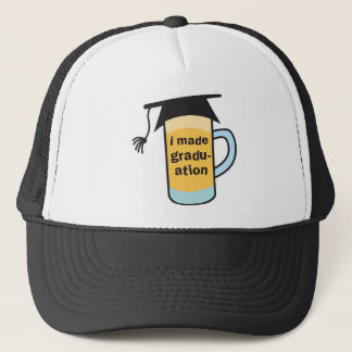 I made it to Graduation CHEERS! Trucker Hat