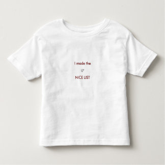 I made the NICE LIST Toddler T-shirt