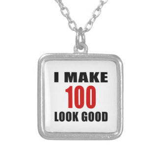 I Make 100  Look Good Square Pendant Necklace