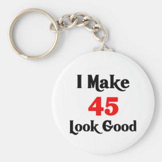 I make 45 look good keychain