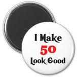 I make 50 look good 2 inch round magnet