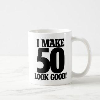 I make 50 look good coffee mug