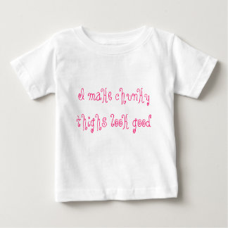 I make chunky thighs look good baby T-Shirt
