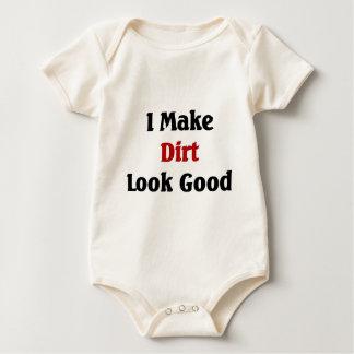 I make dirt look good baby bodysuit