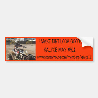 I MAKE DIRT LOOK GOOD!!! Racing Bumper Sticker