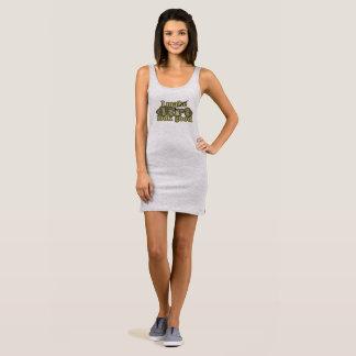 I Make Dirt Look Good Sleeveless Dress