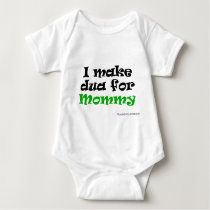 I make dua for Mommy Baby Bodysuit