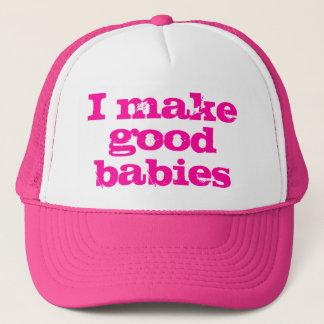 I Make Good Babies Hat