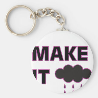I make it rain keychain