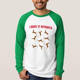 I make it reindeer T-Shirt