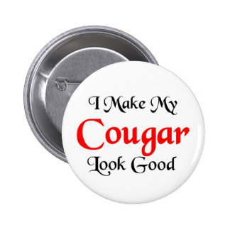 I make my cougar look good button