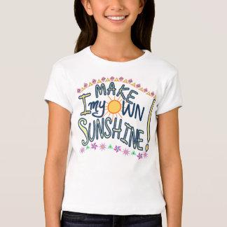 I make my own sunshine! T-Shirt