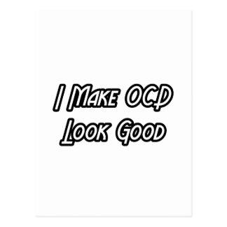 I Make OCD Look Good Postcard