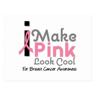 I Make Pink Look Cool Breast Cancer Awareness v3 Postcard