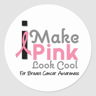 I Make Pink Look Cool Breast Cancer Awareness v3 Classic Round Sticker