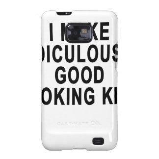 I MAKE RIDICULOUSLY GOOD LOOKING KIDS.png Galaxy S2 Cover