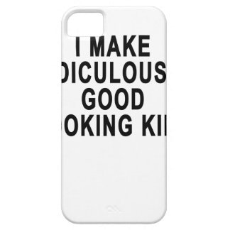 I MAKE RIDICULOUSLY GOOD LOOKING KIDS.png iPhone SE/5/5s Case
