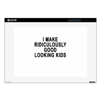 """I MAKE RIDICULOUSLY GOOD LOOKING KIDS.png Skin For 15"""" Laptop"""
