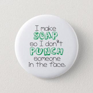 """I Make Soap"" Quote Button - Standard Size Green"