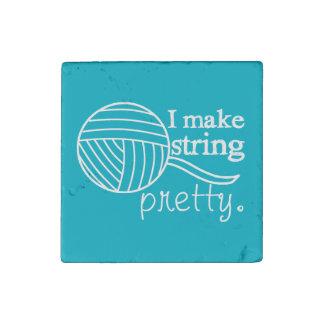 I Make String Pretty {Dark} Stone Magnet