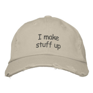 I make stuff up distressed cap embroidered baseball cap