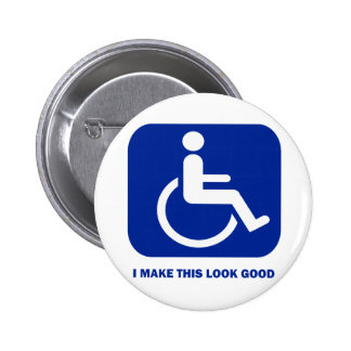 I make this look good pinback button