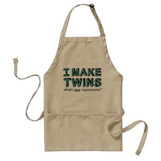 I MAKE TWINS, what's your superpower? Adult Apron