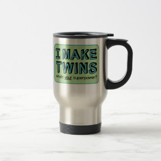 I MAKE TWINS, what's your superpower? Travel Mug