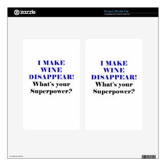 I Make Wine Disappear Whats Your Superpower Decal For Kindle Fire