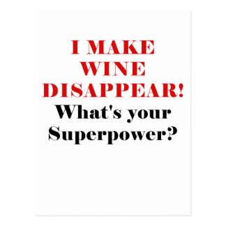 I Make Wine Disappear Whats Your Superpower Postcard