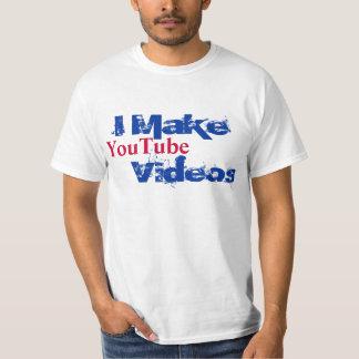 I MAKE YOUTUBE VIDEOS T-SHIRT