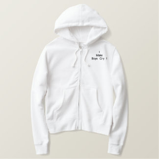 I MakeBoys Cry ! Embroidered Hoodie