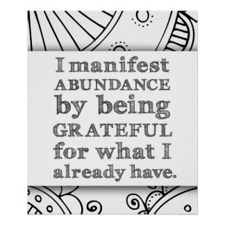 I Manifest Abundance By Being Grateful Affirmation Poster