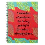 I Manifest Abundance By Being Grateful Affirmation Spiral Note Books