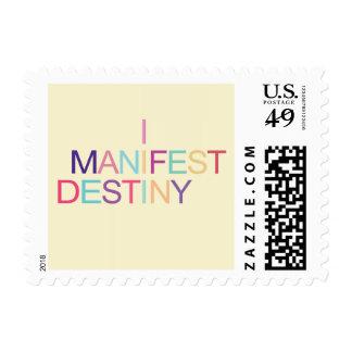 I MANIFEST DESTINY Postage