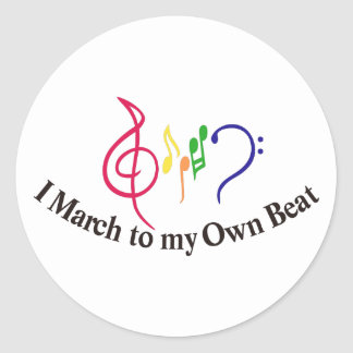 I March to My Own Beat Classic Round Sticker