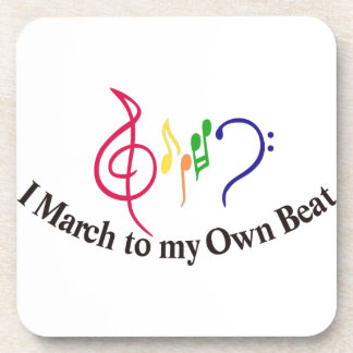 I March to My Own Beat Coaster