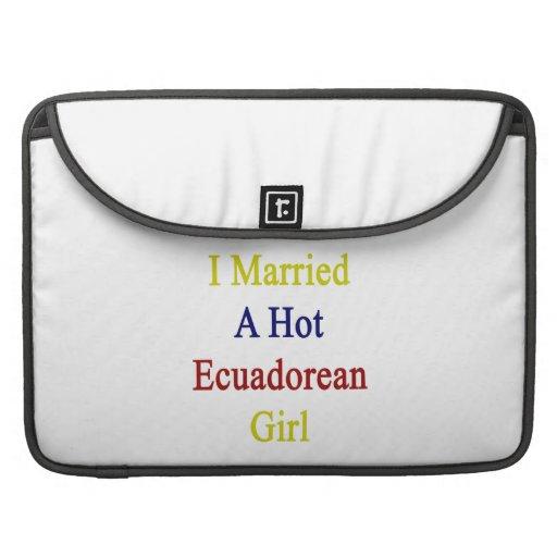 I Married A Hot Ecuadorean Girl Sleeve For MacBooks