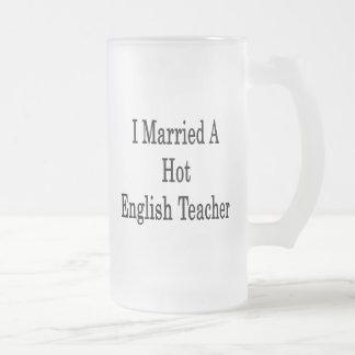I Married A Hot English Teacher Coffee Mugs