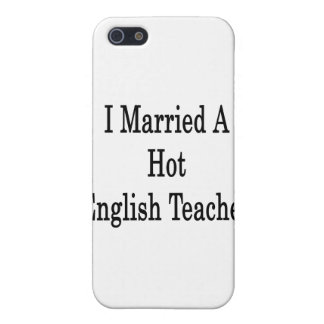 I Married A Hot English Teacher iPhone 5 Cover