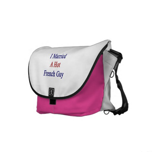 I Married A Hot French Guy Messenger Bag