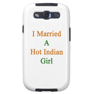 I Married A Hot Indian Girl Samsung Galaxy S3 Covers