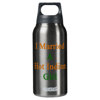 I Married A Hot Indian Girl 10 Oz Insulated SIGG Thermos Water Bottle