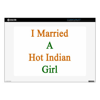I Married A Hot Indian Girl Laptop Decal