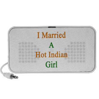 I Married A Hot Indian Girl Mp3 Speaker