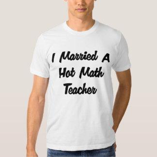 'I Married A Hot Math Teacher' T-shirt