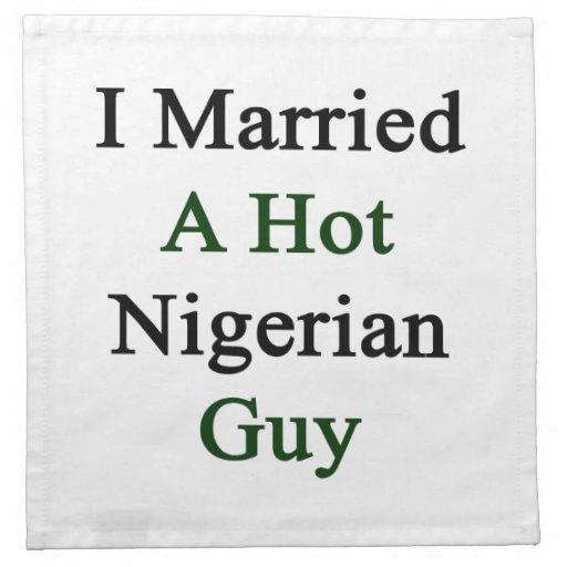 I Married A Hot Nigerian Guy Printed Napkins