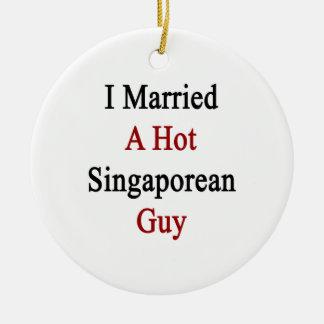 I Married A Hot Singaporean Guy Christmas Tree Ornament