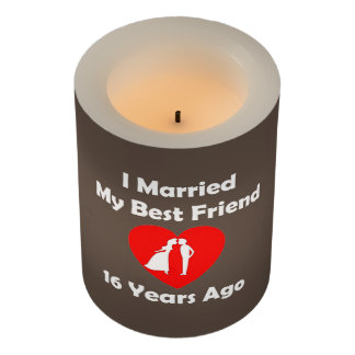 I Married My Best Friend 16 Years Ago Flameless Candle